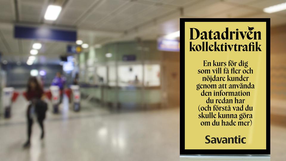Fotografi från tunnelbanespärr, med information om kursen Datadriven kollektivtrafik